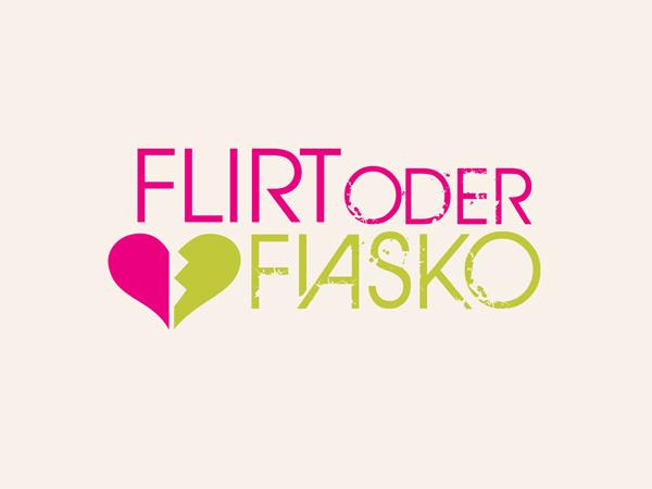 Flirt oder Fiasko